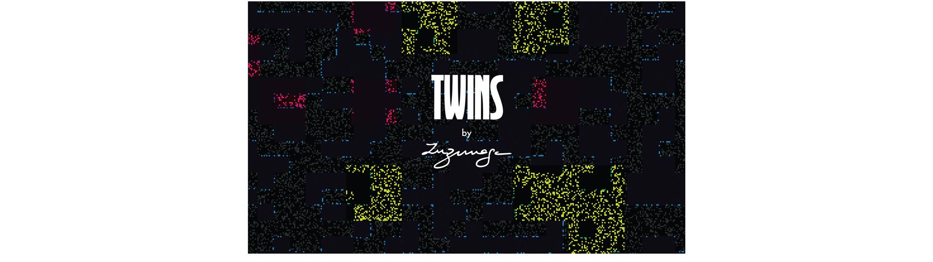 TWINS BY ZUZUNAGA