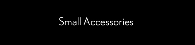 small accesories